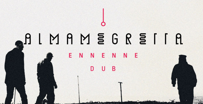 Almamegretta - ''EnnEnne Dub''